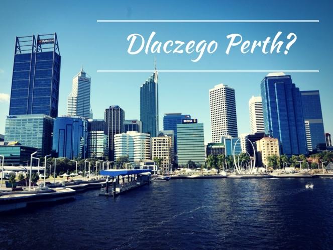 Dlaczego Perth